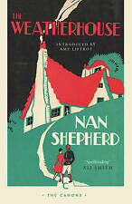 The Weatherhouse (Canons), Very Good Condition Book, Shepherd, Nan, ISBN 9781782