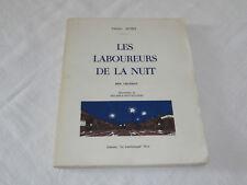 les laboureurs de la nuit charles agniel éditions lambrusque 1965 sncf trains