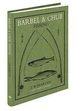 Barbel & Chub Fishing by J. W. Martin - MEDLAR PRESS FISHING BOOKS