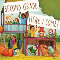 Second Grade, Here I Come!, Paperback by Steinberg, D. J.; Wood, Laura (ILT),...