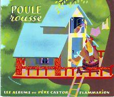 ALbum POULEROUSSE Père Castor Flammarion * dès 3 ans * conte enfant poule rousse