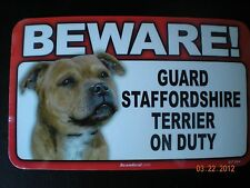 "Beware! Guard ""Staffordshire Terrier On Duty"