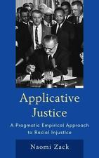 Applicative Justice: A Pragmatic Empirical Approach to Racial Injustice