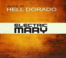 Electric Mary - Alive In Hell Dorado [New CD] Australia - Import