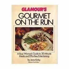 Glamours Gourmet on the Run by Jane Kirby