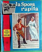 LA SPOSA RAPITA CON SILVANA MARI -FOTOROMANZO SERIE ORO -N.1 del 1959-RIF.7876