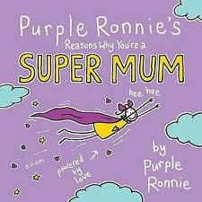 Purple Ronnie's Reasons Why You're a Super Mum, Andreae, Giles, New Book