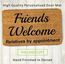 Coir Door Mat Friends Welcome Funny Novelty 40cm x 60cm can Be Personalised