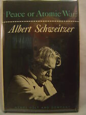 Albert Schweitzer PEACE OR ATOMIC WAR? First edition 1958 Review Copy laid-in