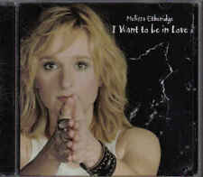 Melissa Etheridge-I Want To Be In Love Promo cd single
