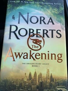 The Awakening The Dragon Heart Legacy Book 1 by Nora Roberts HARDCOVER  1st  Ed.