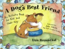 A Dog's Best Friend: An Activity Book for Kids and Their Dogs-ExLibrary