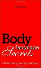 Body Language Secrets: A Guide During Courtship &