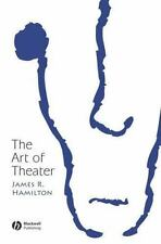 New Directions in Aesthetics: The Art of Theater 6 by James R. Hamilton...