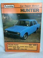 Autodata Car Repair Manual Chrysler Hunter 1967-1979 No 257