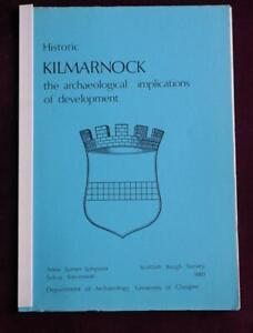 1981; Historic Kilmarnock: Scottish Burgh Survey