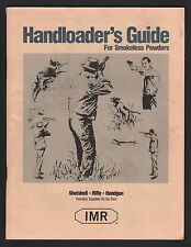 IMR Handloader's Guide For Smokeless Powder - 1989