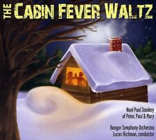 Noel Paul Stookey - Cabin Fever Waltz [New CD]