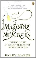 Imagining Numbers: (Particularly the Square Root of Minus Fifteen),Barry Mazur