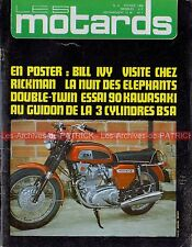 Les MOTARDS  8 KAWASAKI 90 SS GA2 BSA A75 Rocket 3 Bill IVY RICKMAN METISSE 1969