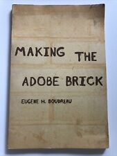 Making the Adobe Brick by Eugene H. Boudreau Softcover Book 1971 RARE
