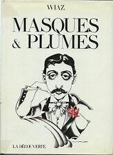 EO WIAZ + CARICATURES + DESSIN ORIGINAL ( JARRY PÈRE UBU ) : MASQUES & PLUMES