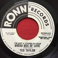 TED TAYLOR ~ BREAD BOX OF LOVE ~ R&B SOUL PROMO 45  RONN 63