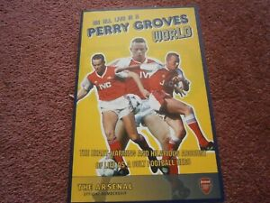 We All Live in a Perry Groves World by Perry Groves Arsenal FC