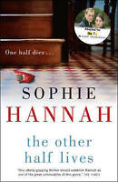 The Other Half Lives: Culver Valley Crime Book 4, Hannah, Sophie, Very Good Book