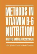 Methods in Vitamin B-6 Nutrition: Analysis and Status Assessment-ExLibrary