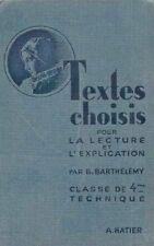 Textes choisis pour la lecture et l'explication / Classe 4 ème Technique / 1951