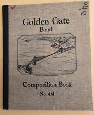 VINTAGE COMPOSITION BOOK  GOLDEN GATE BOND NEW UNUSED