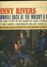 33 Tours johnny Rivers - meanwhile back at the whisky a go go -