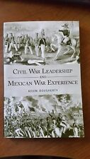 Civil War Leadership and Mexican War Experience by Kevin Dougherty Paperback