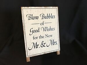 Wedding Signs Blow Bubbles Of Good Wishes White Distressed Easel Rustic
