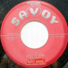 NAPPY BROWN 45 Little By Little SAVOY Doo Wop ORIGINAL PRESS Excellent #BB2111