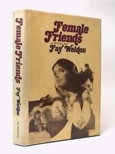 FAY WELDON Female Friends SIGNED FIRST EDITION HB DW 1974 US edition