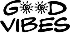 GOOD VIBES  Window Decal Sticker 8 in x 4 in  Color shown SHIPS BLACK
