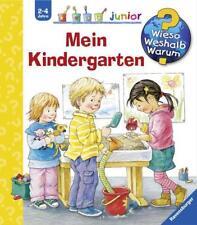 Mein Kindergarten / Wieso? Weshalb? Warum? Junior Bd. 24 von Doris Rübel (2008, Ringbuch)