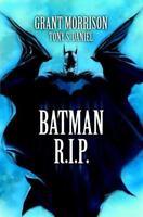 Batman R.I.P..  Good