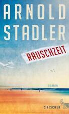 Stadler, Arnold - Rauschzeit: Roman /3