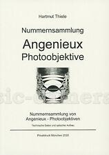 Hartmut Thiele: Nummernsammlung Angenieux Photoobjektive, 2020 #TH