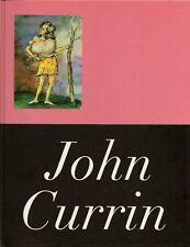 RARE - JOHN CURRIN by John Currin Signed ART Book