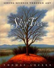 SKY TREE Seeing Science Through Art (Brand New Paperback) Thomas Locker