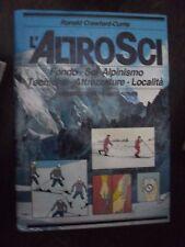 Crawford-Currie L'ALTRO SCI fondo alpinismo tecniche attrezzature Idealibri 1984