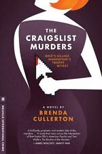The Craigslist Murders: A Novel (Melville International Crime) Cullerton, Brend