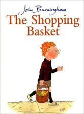 The Shopping Basket (Red Fox Picture Book), Burningham, John 0099899302