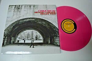 Delvon Lamarr Organ trio - I Told You So - Organ Soul Jazz - Colemine Label - 20