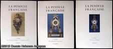 Tardy; Bulla, M. Louis and Passerat, M. Maxime: La Pendule Francaise Des Origine