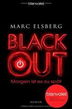 BLACKOUT - Morgen ist es zu spät: Roman von Elsberg, Marc | Buch | gebraucht